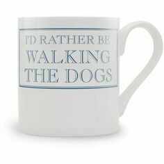 I'd Rather Be Walking The Dogs Mug