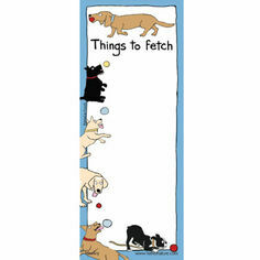 Things To Fetch (Dogs) Magnetic List Noteboard
