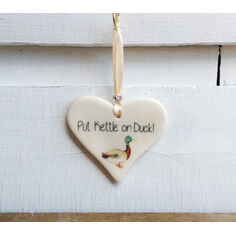 Put Kettle on Duck Hanging Heart