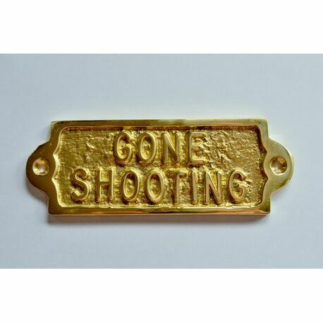 'Gone Shooting' Brass Sign