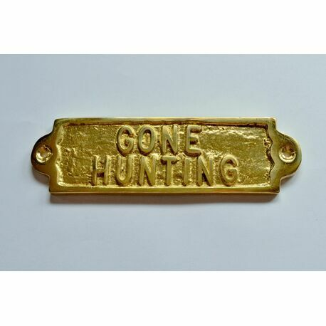 'Gone Hunting' Brass Sign